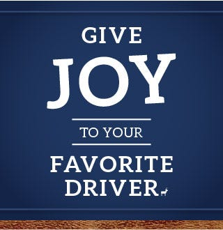 Give joy to your favorite driver