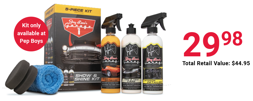 Kit only available at Pep Boys. A $34.99 value, reg $44.95