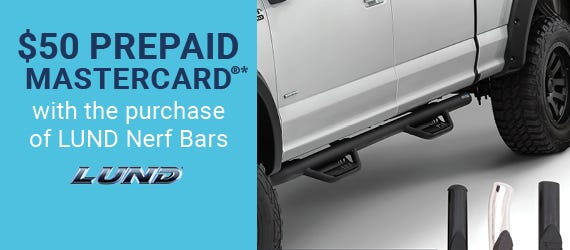 $50 Prepaid Mastercard® with the purcahse of LUND Nerf Bars